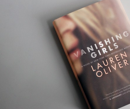 Book Review of Young Adult Novel, Vanishing Girls by Lauren Oliver